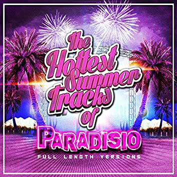The Hottest Summer Tracks (20TH Anniversary Deejays Full Length Versions)