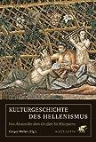Gregor Weber: Kulturgeschichte des Hellenismus