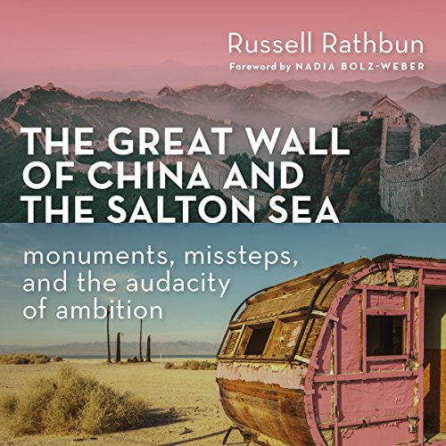 The Great Wall of China and the Salton Sea audiobook cover art