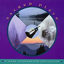 Sacred Place - A Mary Youngblood Collection
