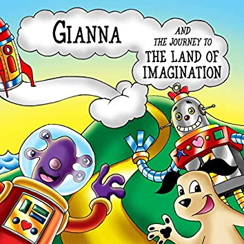 Gianna and the Journey to the Land of Imagination