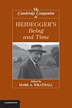 The Cambridge Companion to Heidegger's Being and Time (Cambridge Companions to Philosophy)