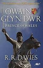 Owain Glyndwr - Prince Of Wales (English Edition)