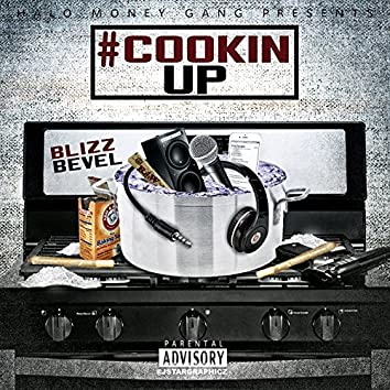 #Cookin Up