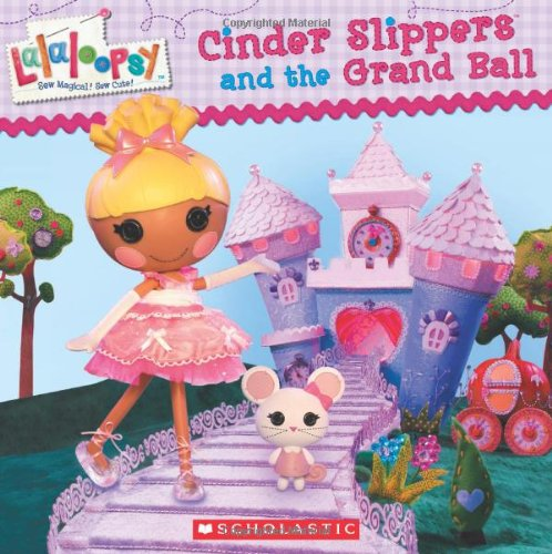 LALALOOPSY CINDER SLIPPERS & G