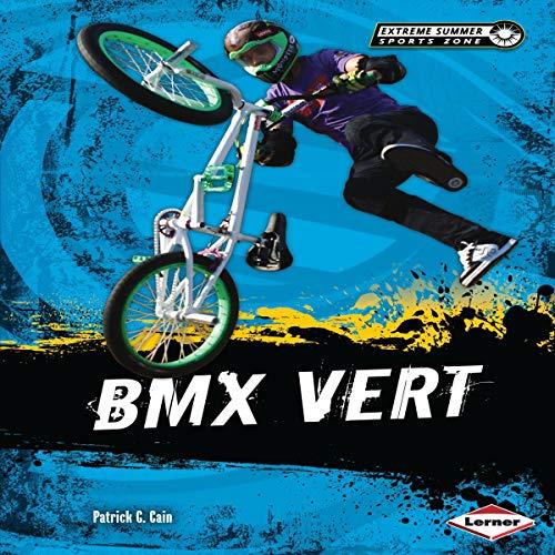 BMX Vert audiobook cover art