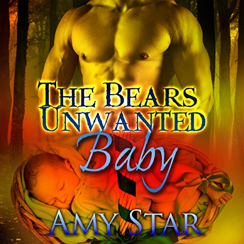 The Bear's Unwanted Baby audiobook cover art