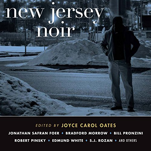 New Jersey Noir Audiobook By Joyce Carol Oates cover art