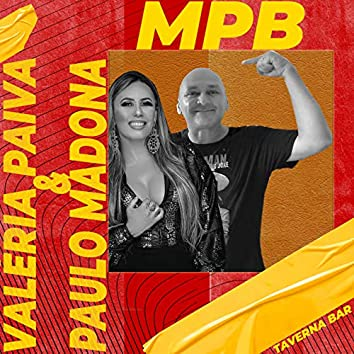 Valéria Paiva e Paulo Madona (Mpb Ao Vivo )