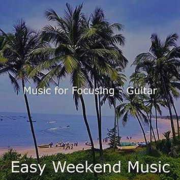 Music for Focusing - Guitar