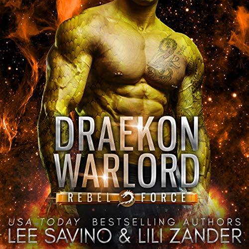 Draekon Warlord Audiobook By Lili Zander, Lee Savino cover art