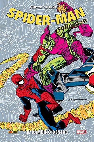 Il bambino dentro. Spider-Man collection
