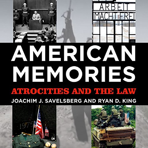 American Memories Audiobook By Joachim J. Savelsberg, Ryan D. King cover art