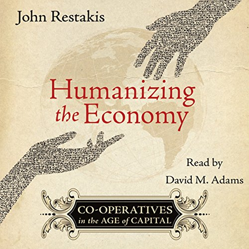 Humanizing the Economy audiobook cover art