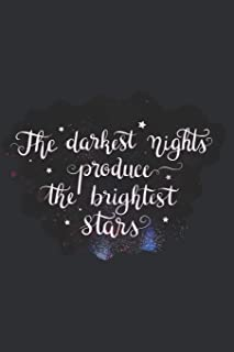 The Darkest Nights Produce the Brightest Stars: Doodle Diary Gifts for Girls Galaxy Motif with Writing Prompts