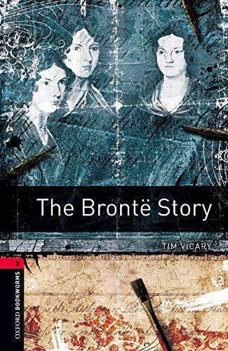 Bronte Story (1000 Headwords: True Stories Stage 3)の詳細を見る