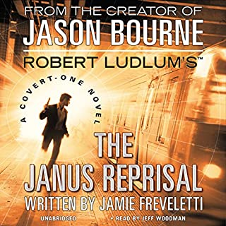 Robert Ludlum's (TM) The Janus Reprisal                   Written by:                                                                                                                                 Jamie Freveletti                               Narrated by:                                                                                                                                 Jeff Woodman                      Length: 11 hrs and 19 mins     1 rating     Overall 5.0