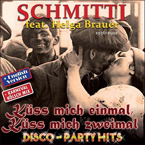 Küss Mich Einmal, Küss Mich Zweimal (Disco Party Hits) [DJ Happy Vibes & Jean Dave Le Blanc Party Schlager Fox]