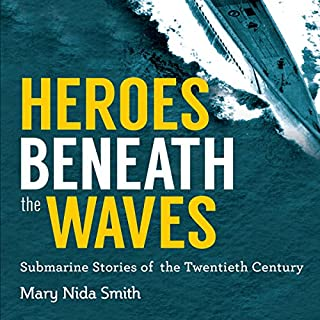 Heroes Beneath the Waves audiobook cover art