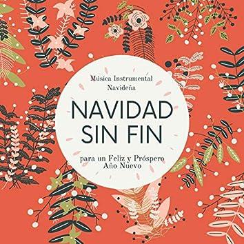 Navidad Sin Fin: Música Instrumental Navideña para un Feliz y Próspero Año Nuevo