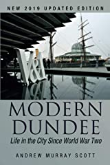 Modern Dundee: Life in the City Since World War Two Paperback