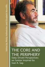 The Core and the Periphery: Data-Driven Perspectives on Syntax Inspired by Ivan A. Sag (Lecture Notes)