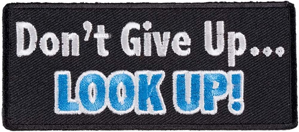 Don't Give Regular store Up Look Patch Max 87% OFF Patches Inspirational Christian