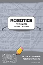 ROBOTICS TECHNICAL JOURNAL NOTEBOOK - for STEM Students & Robotics Enthusiasts: Build Ideas, Code Plans, Parts List, Troubleshooting Notes, Competition Results, Meeting Minutes, DARK GRAY DO PLAIN1