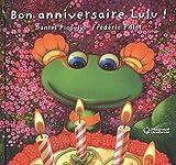 Lulu Vroumette - Bon anniversaire Lulu !