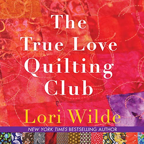 The True Love Quilting Club audiobook cover art