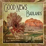 Good News in the Badlands - Special Edition
