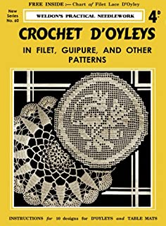 Weldon's 4D #60 c.1932 - Crochet D'oyleys in Filet, Guipure & Other Patterns (Weldon's Practical Needlework - New Series)