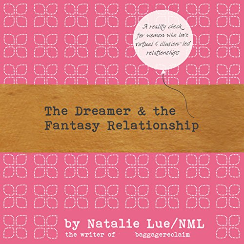 The Dreamer and the Fantasy Relationship audiobook cover art