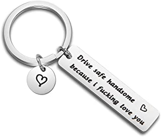 MAOFAED Drive Safe Keychain Drive Safe Handsome Because i Fucking Love You Driver Keychain Trucker Husband Gift New Driver Gift Sweet 16 Gift