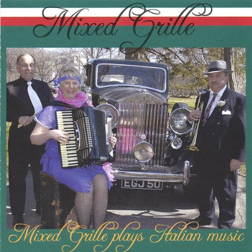 Mixed Grille Plays Italian Mus