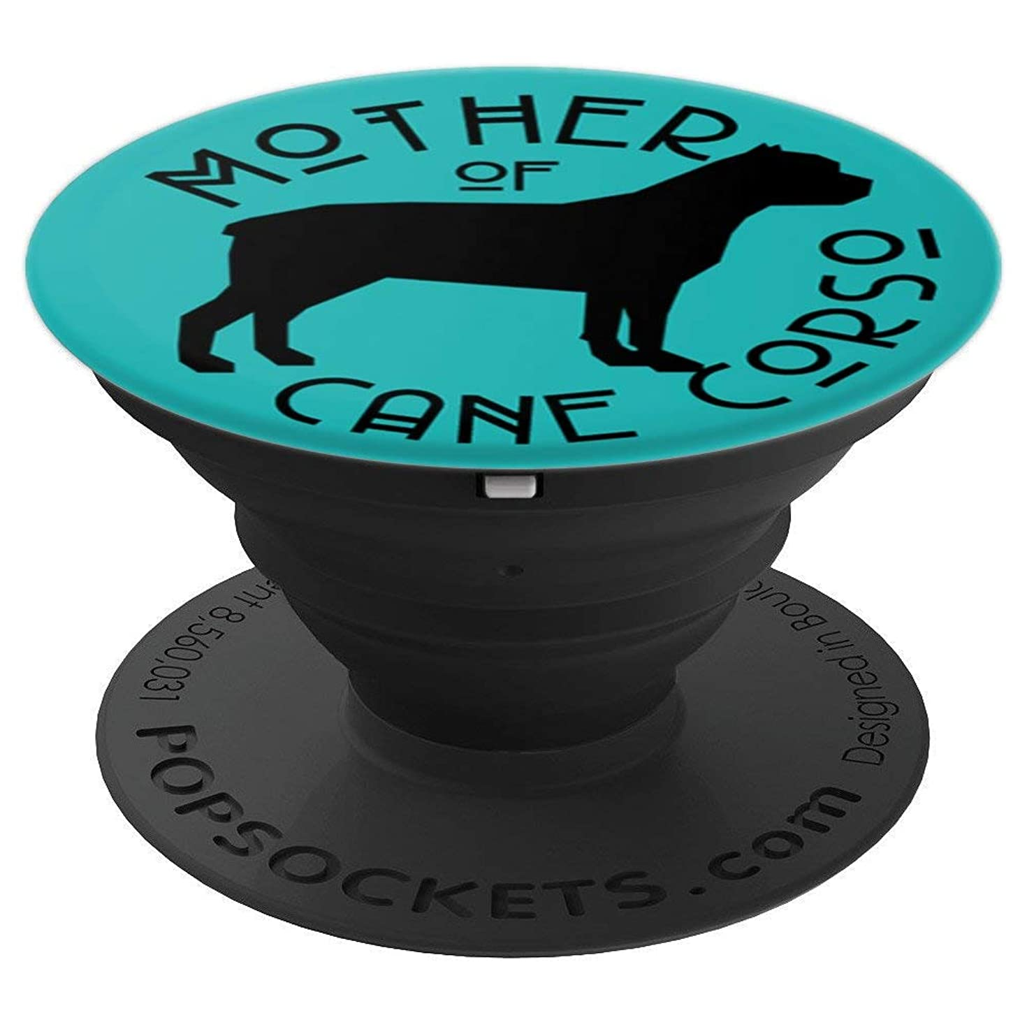 Mother of Cane Corso Cute Dog Lover Gift For Mom PACD223 - PopSockets Grip and Stand for Phones and Tablets