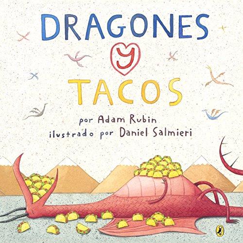 Dragones Y Tacos (Dragons And Tacos) (Turtleback Binding Edition) (Spanish Edition)