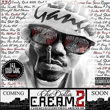 C.R.E.A.M. (Cash Rules Everything Around Me) Vol. 2