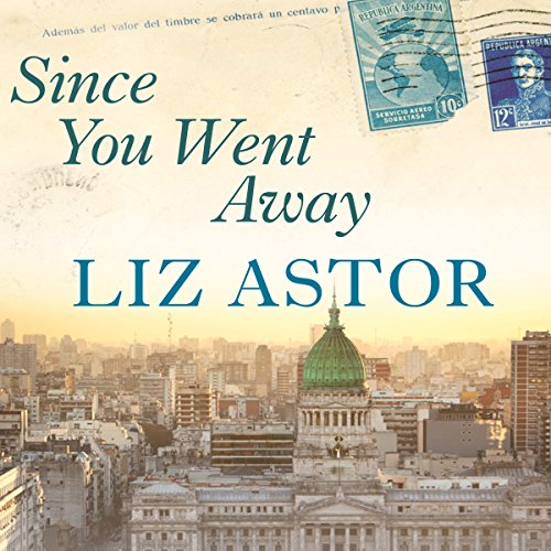 Since You Went Away audiobook cover art