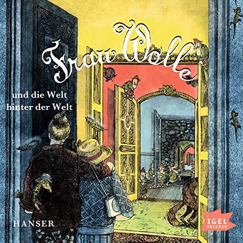 Frau Wolle und die Welt hinter der Welt cover art