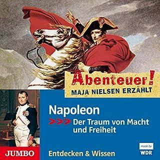 Napoleon - Der Traum von Macht und Freiheit Titelbild