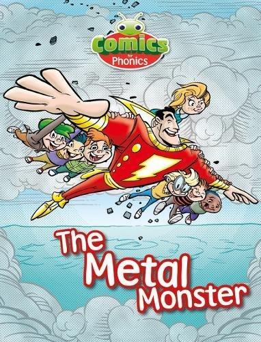 T303A Comics for Phonics The Metal Monster Green A Set 21 (Bug Club (ESPO))