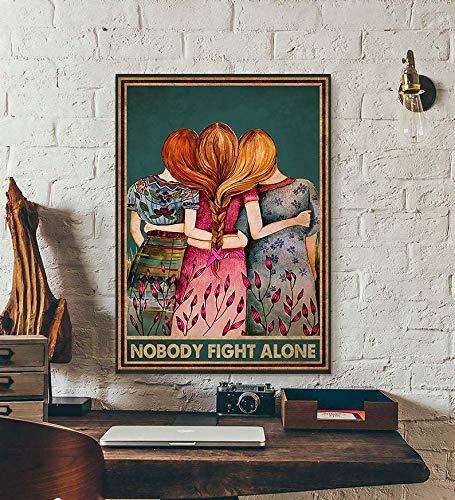 TammieLove Nobody Fight Alone Poster motivazionale contro il cancro al seno manifesto femminista, cartello in metallo, 30,5 x 40,6 cm