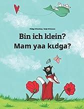 Bin ich klein? Mam yaa kɩdga?: Zweisprachiges Bilderbuch Deutsch-Mòoré/Moore (zweisprachig/bilingual)