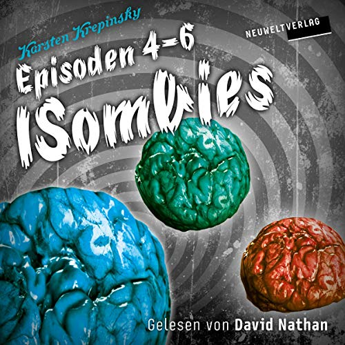 Couverture de Die ISombies - Episoden 4 bis 6