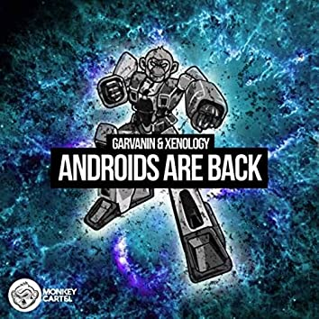 Androids Are Back