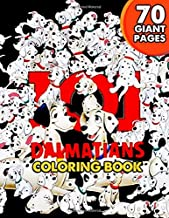 101 Dalmatians Coloring Book: Great Coloring Book for Kids and Fans – 100 GIANT Pages to Coloring - 50 High Quality Images