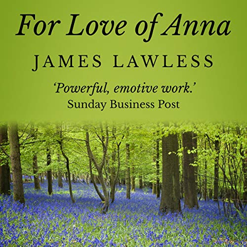 For Love of Anna audiobook cover art