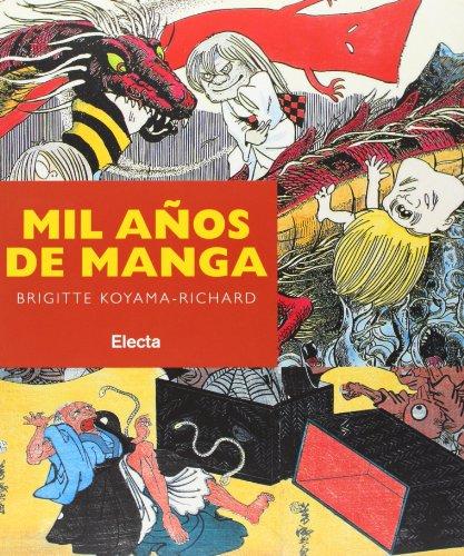 Mil anos de manga/ A Thousand Years Of Manga