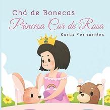 Princesa Cor de Rosa: Cha de Bonecas (6)
